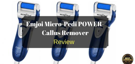 Emjoi Micro-Pedi POWER-Callus Remover Review: Best Callus Remover That Actually WORKS