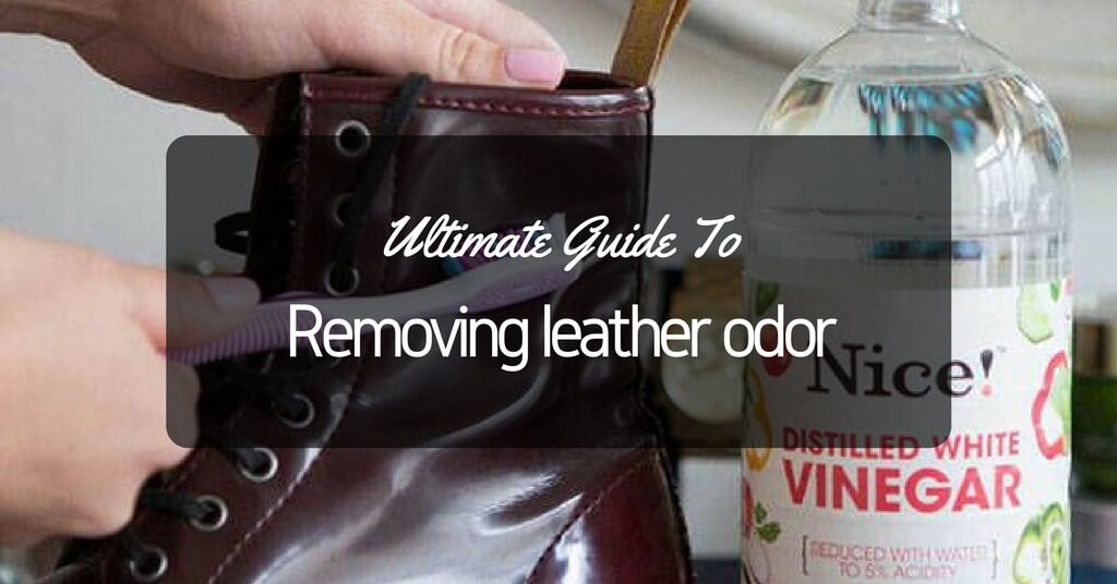 how to get rid of leather smell
