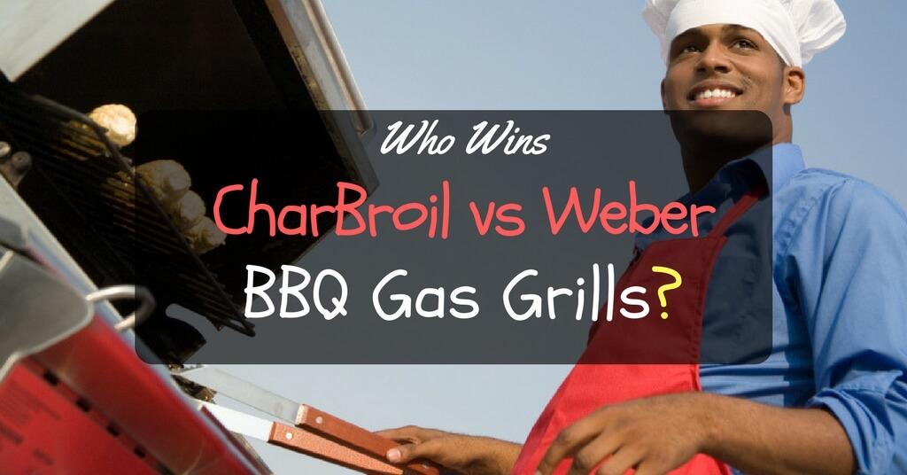 CharBroil vs Weber