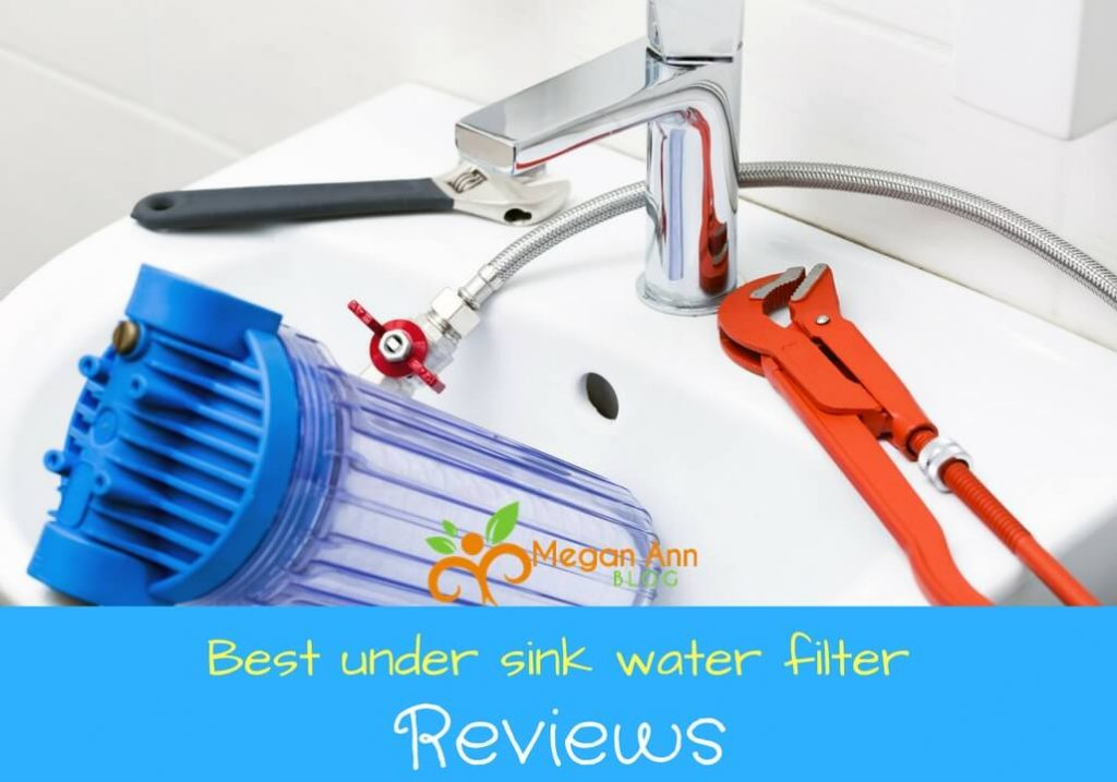 best under sink water filter reviews - Undersink Water Filter