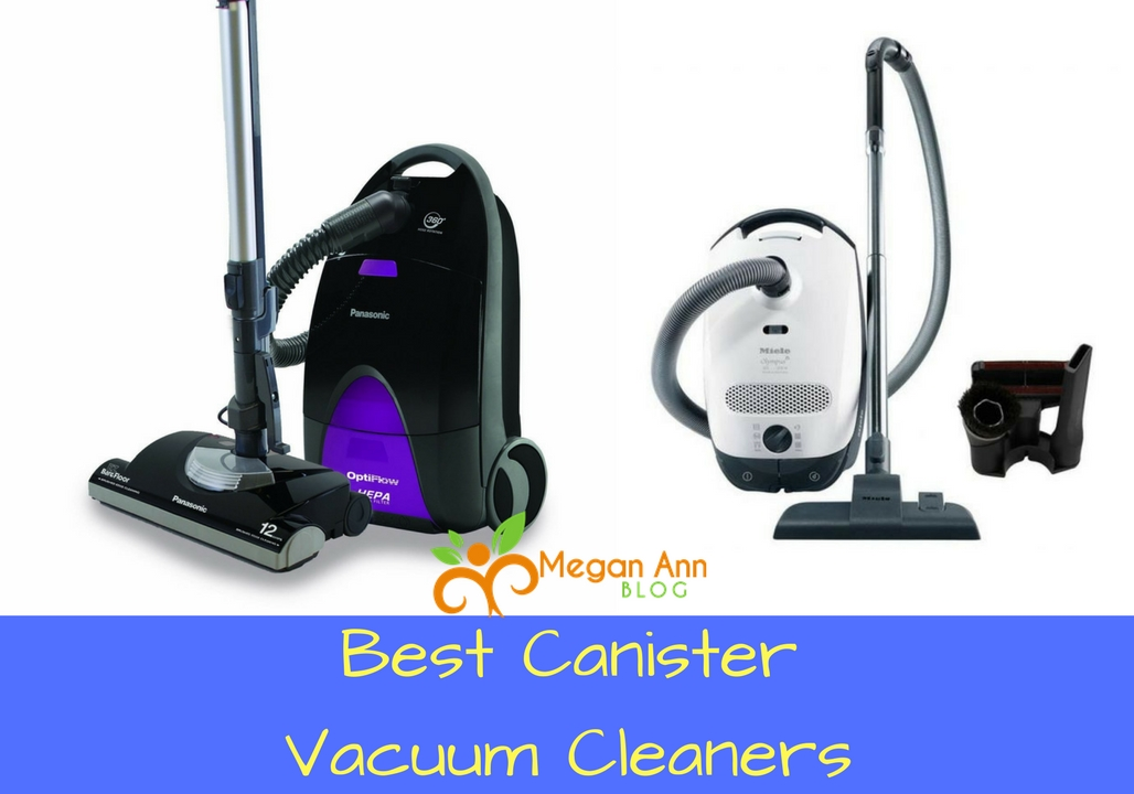 What Are The Best Canister Vacuum Cleaners for your Home