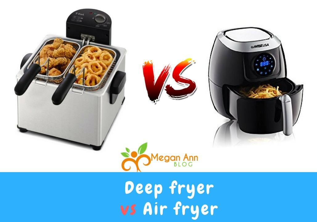 Deep Fryer vs Air Fryer