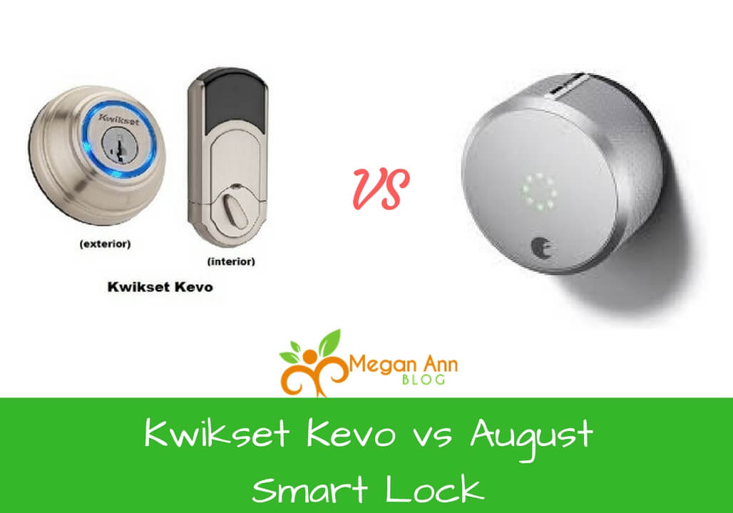 Kwikset Kevo vs August Smart Lock Comparison and Review