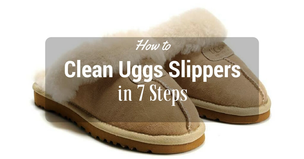 cc90d214536 How to Clean Uggs Slippers in 7 Steps - Megan Ann Blog