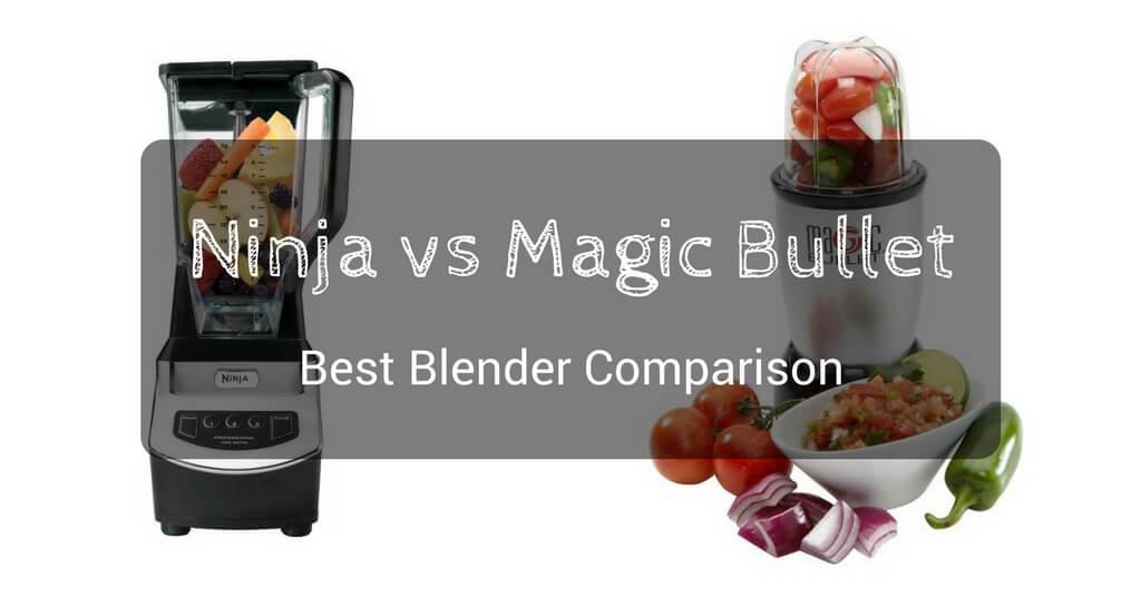 ninja vs magic bullet