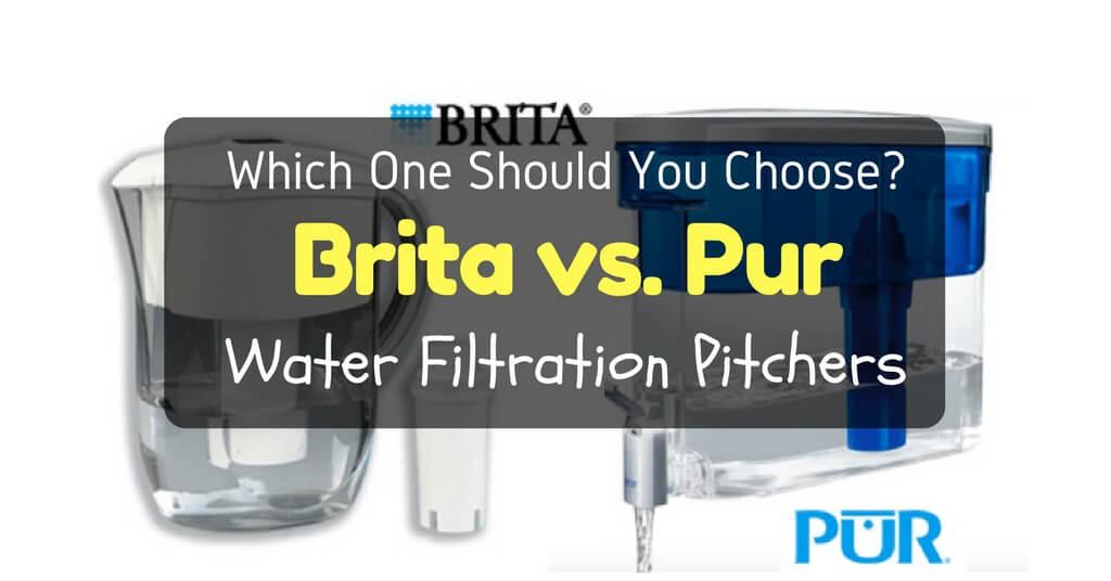 Brita vs Pur Water Filtration Pitchers