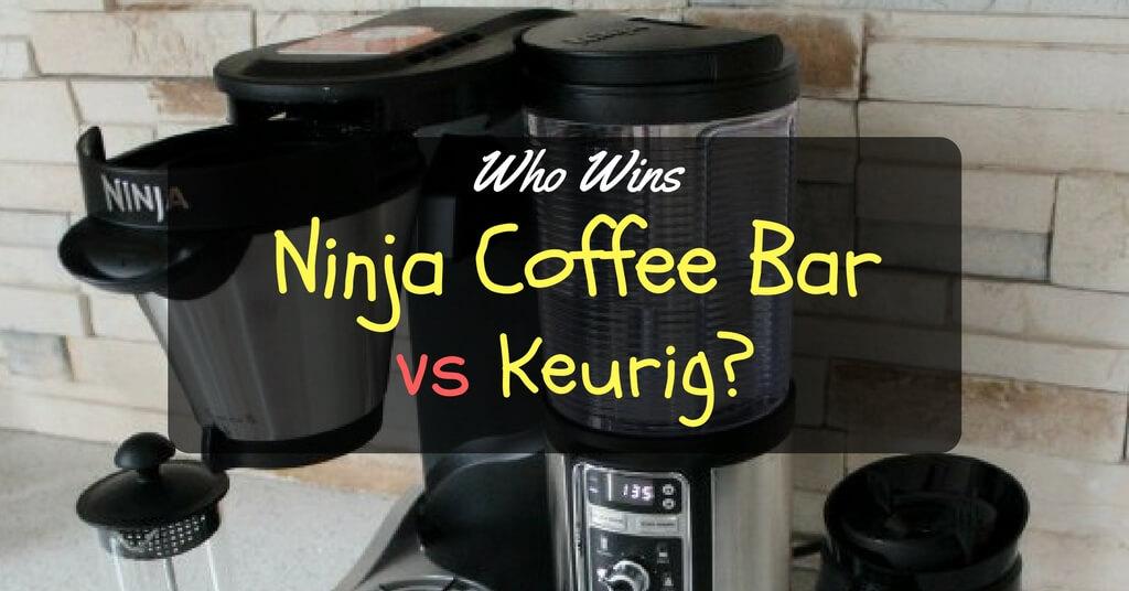 Keurig vs Ninja Coffee Bar