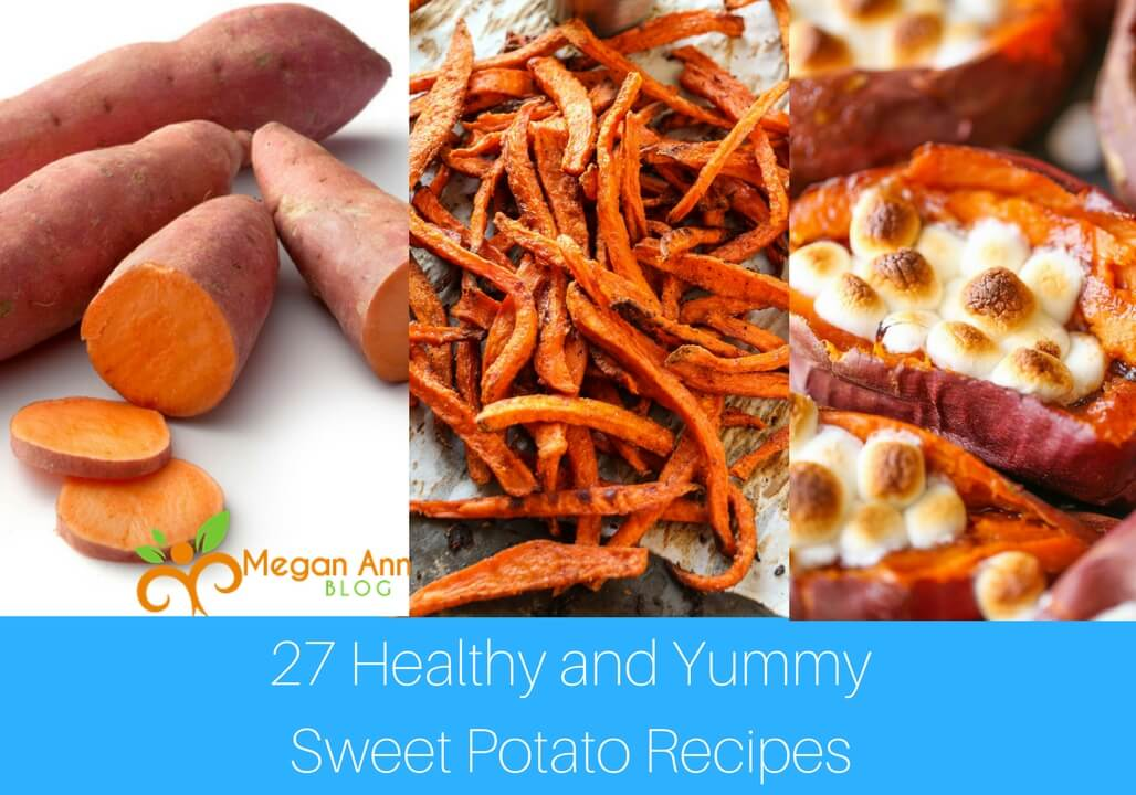 27 Healthy and Yummy Sweet Potato Recipes