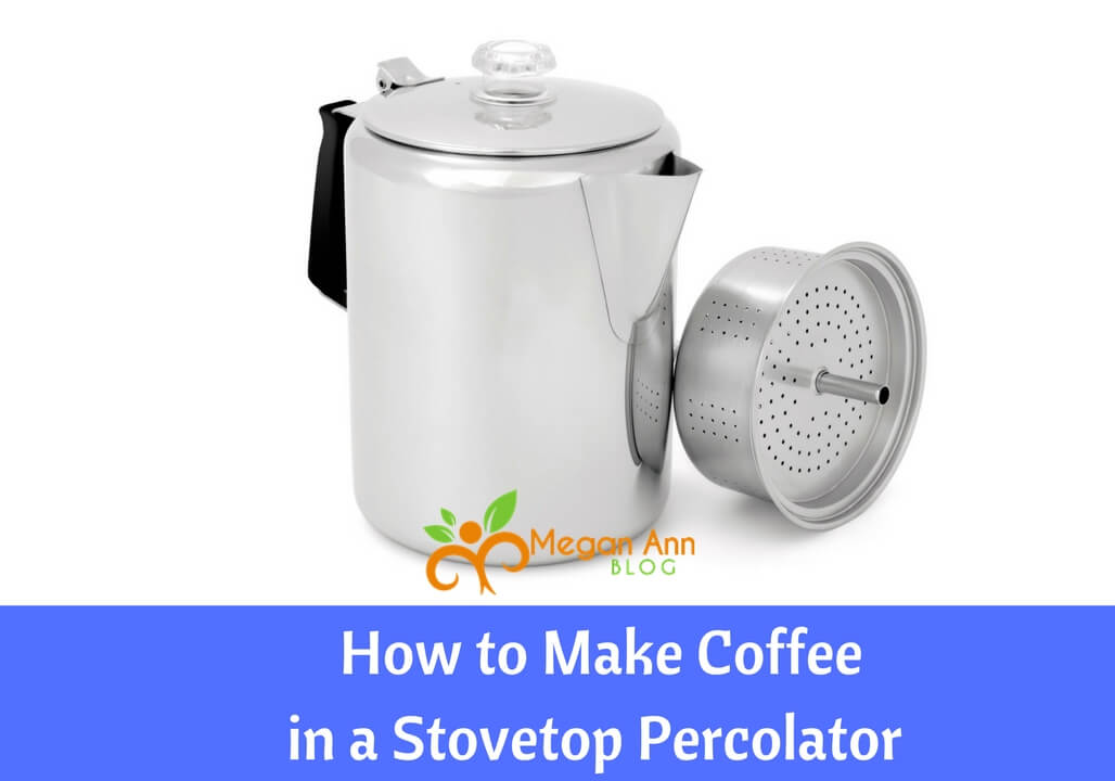 How To Make Coffee In A Stovetop Percolator