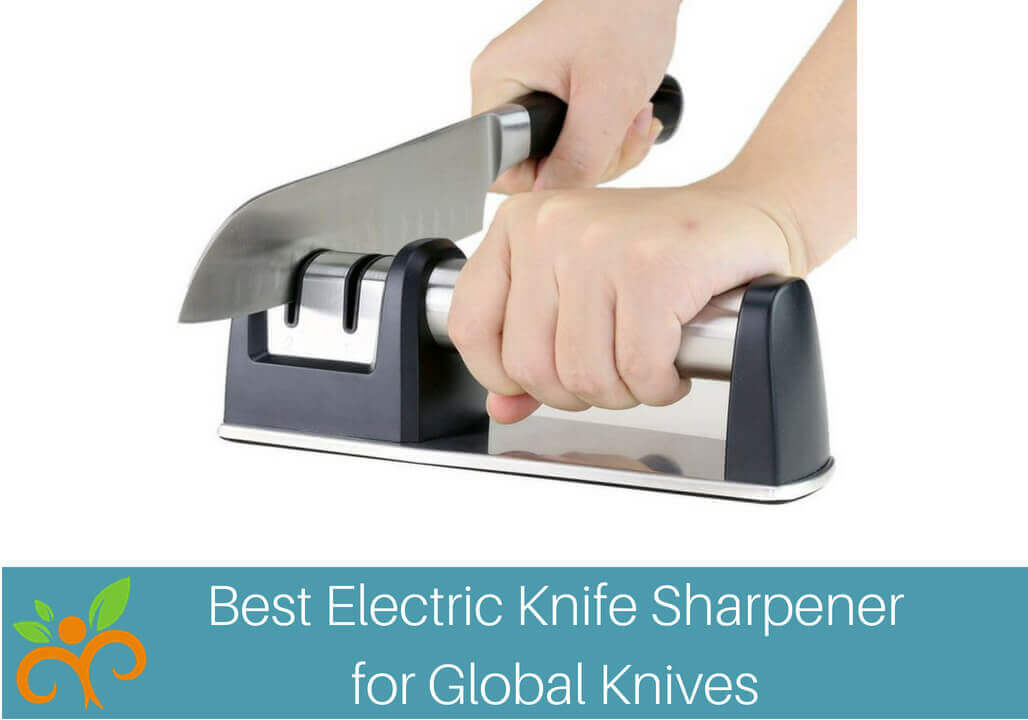 Best Electric Knife Sharpener for Global Knives