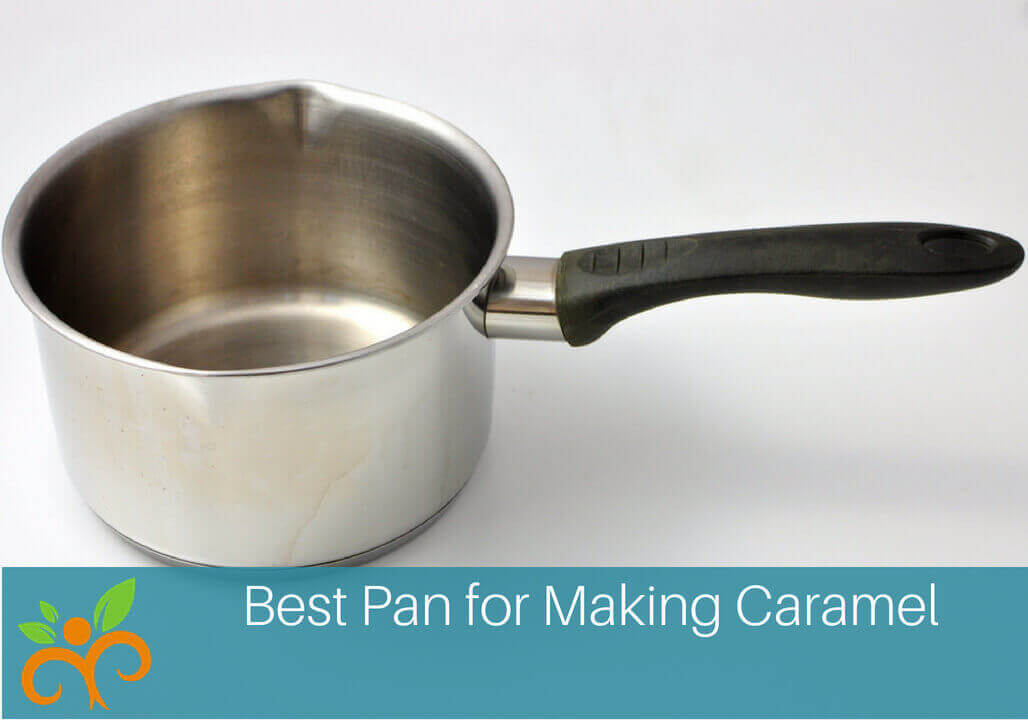 Megan Ann Best Pan for Making Caramel