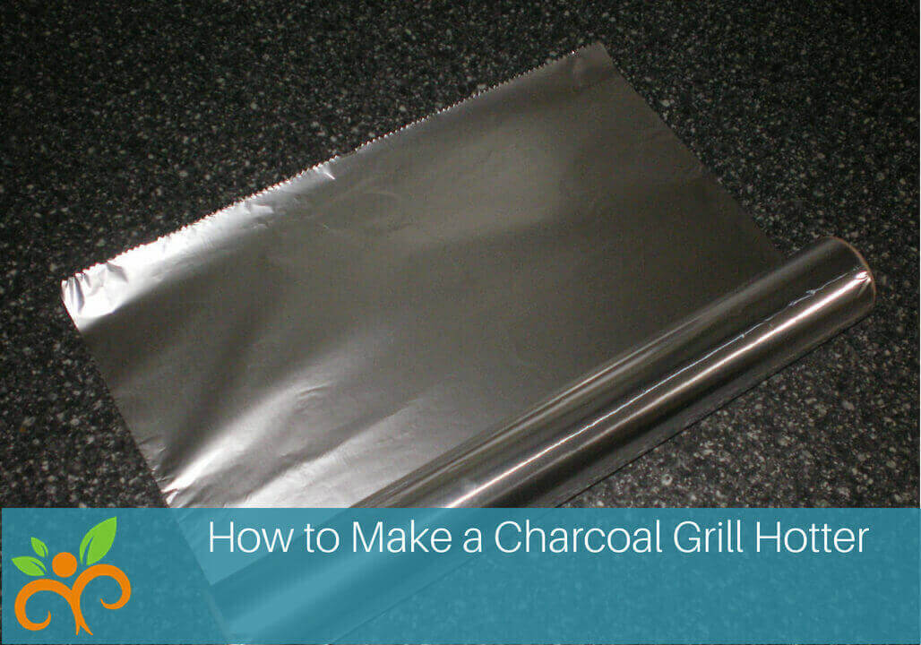 Megan Ann How to Make a Charcoal Grill Hotter